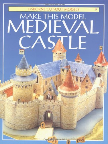 9780746032923: Make This Model Medieval Castle (Usborne Cut-out Models)