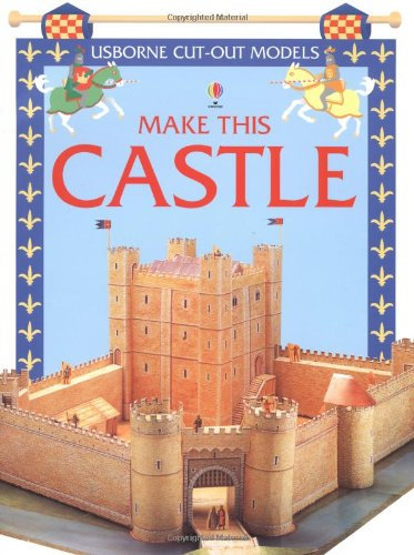 9780746033036: Make This Castle: Usborne Cut Out Models