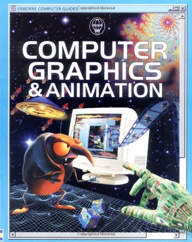9780746033487: Computer Graphics & Animation (Usborne Computer Guides)