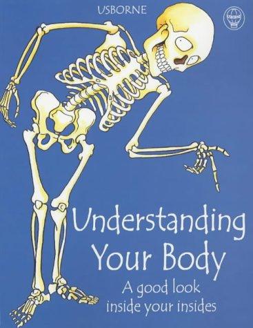 9780746033517: Understanding Your Body: