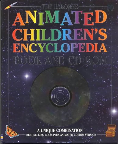 9780746033555: Animated Children's Encyclopedia: Book and CD-ROM [With CDROM] (Usborne Encyclopedia)