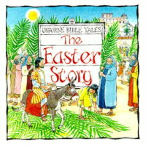 9780746033593: The Easter Story (Usborne Bible Tales)