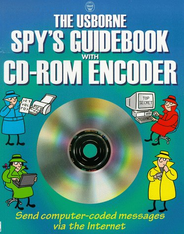 The Usborne Spy's Guidebook with CDROM (Usborne Spy's Guidebooks) (0746033826) by Lesley Sims