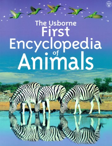 9780746034002: The Usborne First Encyclopedia of Animals