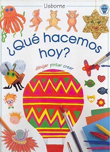 9780746034361: Qué hacemos hoy (Spanish Edition)