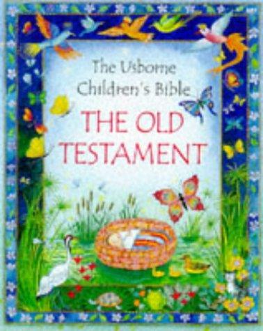 9780746034576: The Old Testament: The Usborne Children's Bible