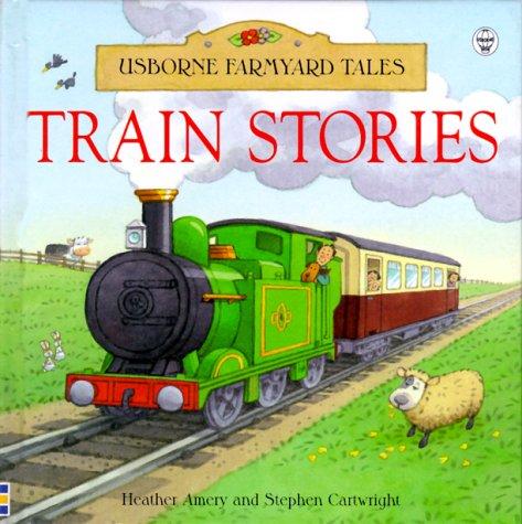 9780746034736: Train Stories (Usborne Farmyard Tales Readers)
