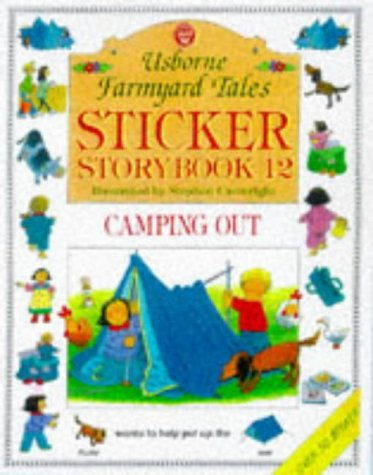 9780746035177: Sticker Storybook 12: Usborne Farmyard Tales : Camping Out (Farmyard Tales Readers Series)