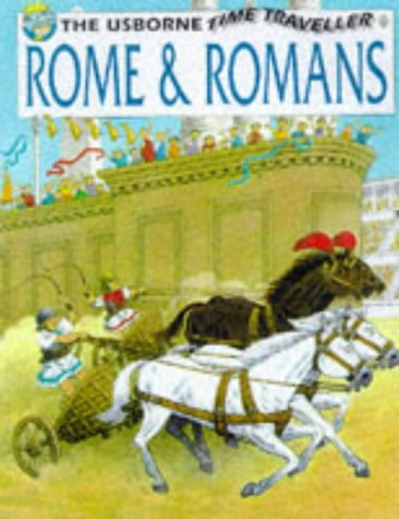 Rome and Romans (Usborne Big Books) (0746035233) by Heather Amery; Patricia Vanags