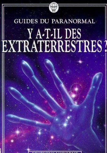 9780746035689: Y a-t-il des extraterrestres ? (Guides du paranormal)