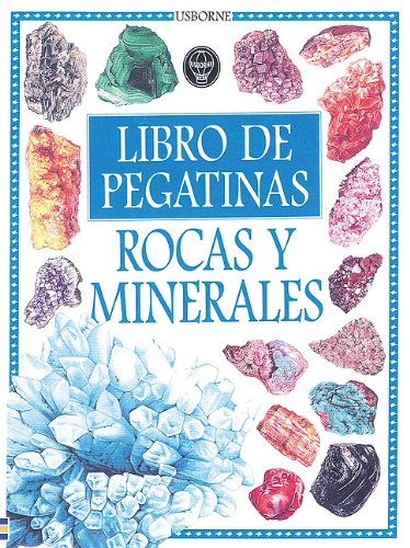 9780746036426: Rocas Y Minerales Libros De Pegatinas/Rocks and Minerals Sticker Book (Usborne Sticker Books) (Spanish Edition)
