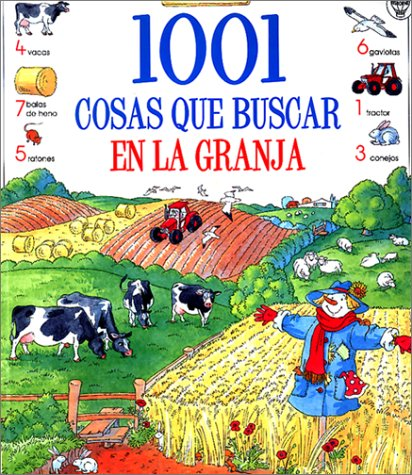 9780746036525: 1001 cosas que buscar en la granja (Usborne 1001 Things to Spot) (Spanish Edition)