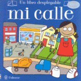 Mi Calle / My Street (Spanish Edition): Usborne Books