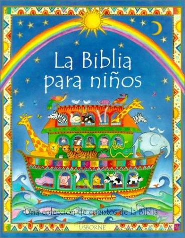 9780746036747: La Biblia Para Ninos = The Usborne Children's Bible (Spanish Edition)