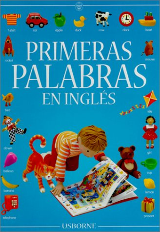 9780746036754: Primeras Palabras en Ingles / The Usborne Book of Everyday Words