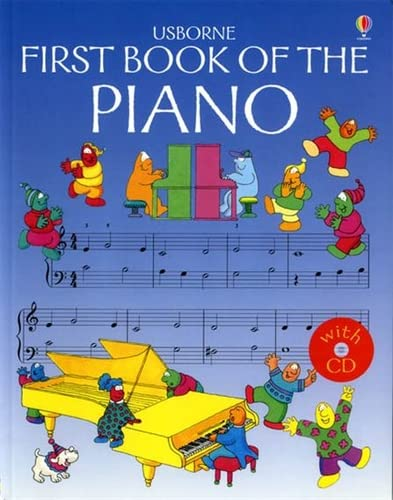 9780746037133: First Book Of The Piano Book And Cd (Usborne First Music)