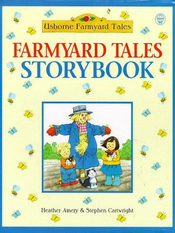 9780746037157: Farmyard Tales Storybook (Usborne Farmyard Tales)
