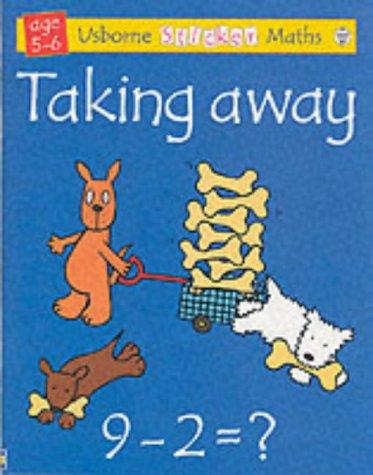 9780746037348: Taking Away (Usborne Sticker Math)