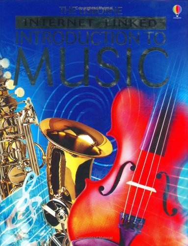 The Usborne Internet -Linked Introduction To Music.