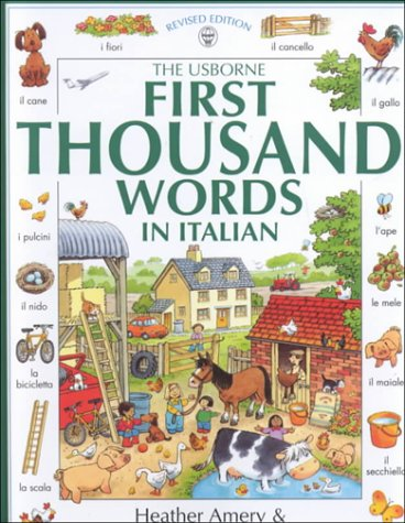 9780746037775: The Usborne First Thousand Words in Italian (First 1000 Words)