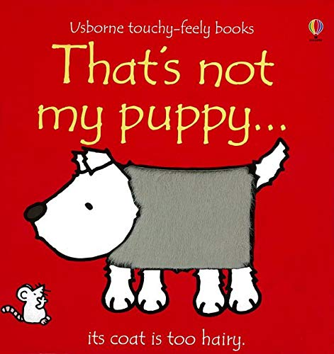 That's Not My Puppy (Usborne Touchy-Feely Books)