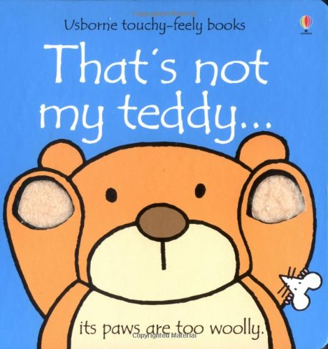 9780746037829: That's Not My Teddy (Usborne Touchy Feely Books)