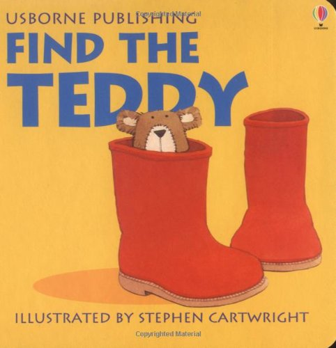Find the Teddy (Rhyming Board Books)