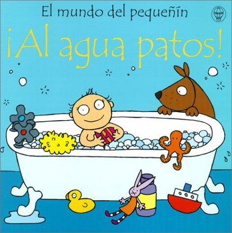9780746038673: Al Agua Patos (Usborne Baby's World)