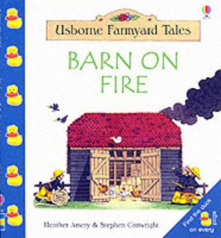 9780746039113: Barn On Fire (Farmyard Tales Minibook Series)
