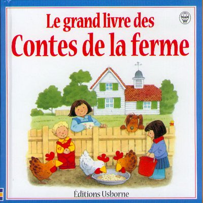 9780746039502: Le grand livre des contes de la ferme