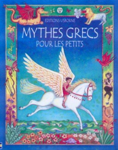 9780746039953: Mythes grecs pour les petits