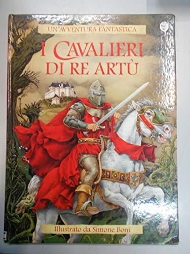 9780746040522: I cavalieri di re Artù