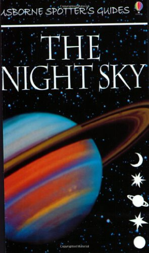 9780746040638: The Night Sky (Usborne New Spotters' Guides)