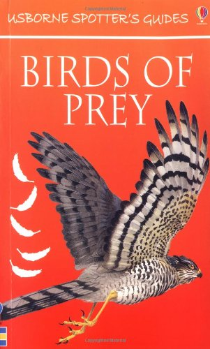Birds of Prey (Usborne New Spotters' Guides) (0746040709) by Holden, Philip J.