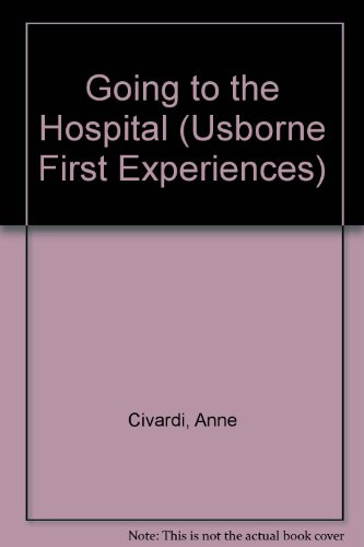 9780746041222: Going to the Hospital (Usborne First Experiences)