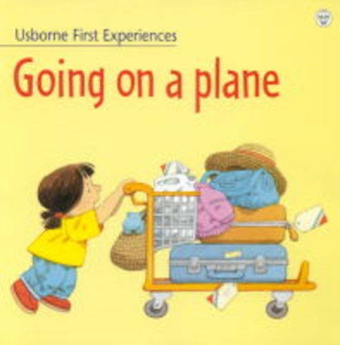 9780746041246: Going on a Plane (Usborne First Experiences)