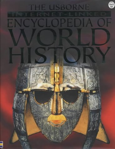 9780746041680: The Usborne Internet-Linked Encyclopedia Of World History