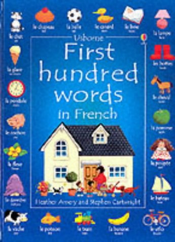 9780746041819: First 100 Words in French (Usborne First 100 Words)
