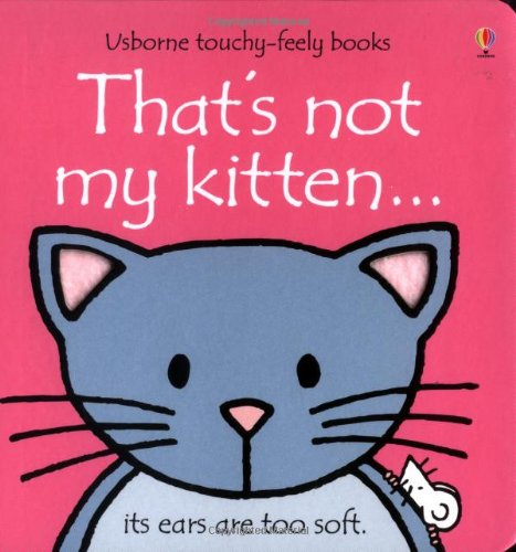 9780746041833: That's Not My Kitten (Usborne Touchy Feely Books)