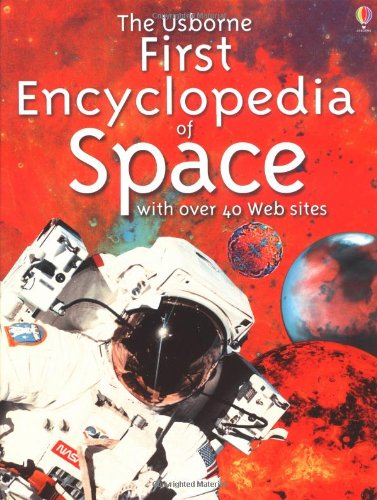 9780746041864: The Usborne first encyclopedia of space (Usborne First Encyclopaedias)