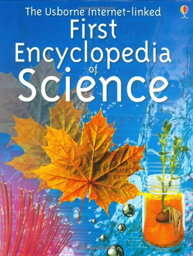 9780746042021: The Usborne Internet-Linked First Encyclopedia of Science