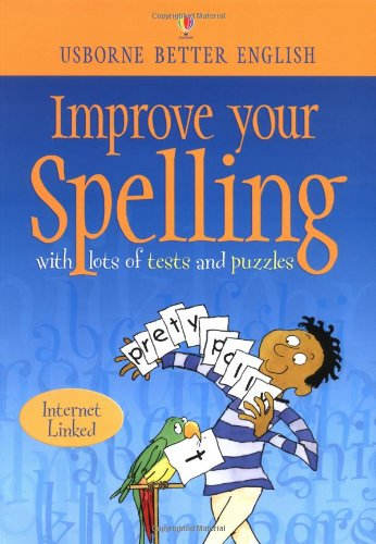 9780746042397: Improve Your Spelling (Usborne Better English) (Internet Linked)