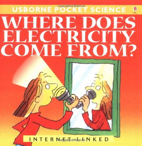 9780746042502: Where Does Electricity Come From?
