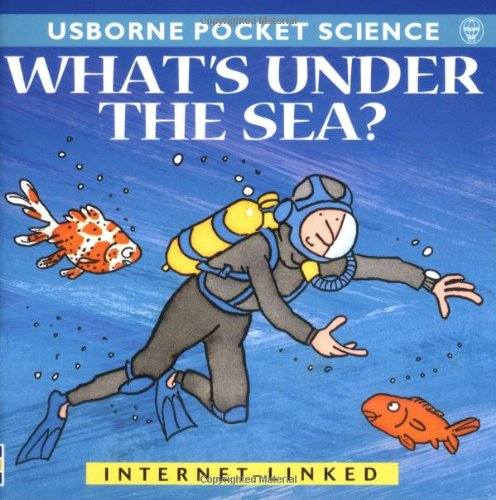 9780746043295: What's Under the Sea? (Usborne Pocket Science)