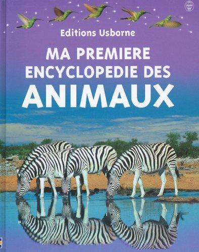 9780746043493: Ma première encyclopédie des animaux