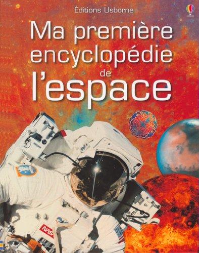 9780746043813: Ma première encyclopédie de l'espace