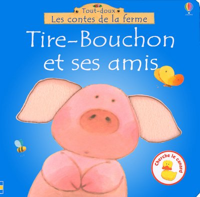 9780746043967: Tire-Bouchon et ses amis