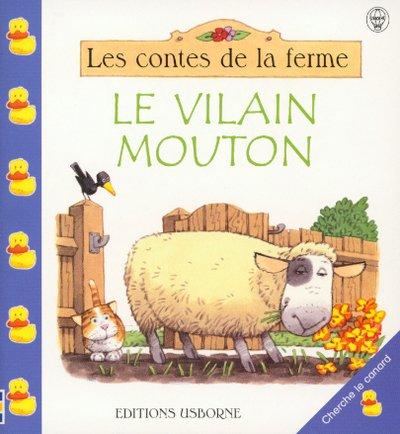 VILAIN MOUTON -LE (0746044577) by Amery, Heather