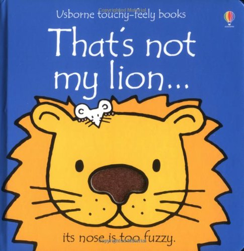 9780746044803: That's Not My Lion...(Usborne Touchy-Feely Books)