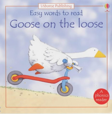 9780746044872: Goose on the Loose (Usborne Easy Words to Read)